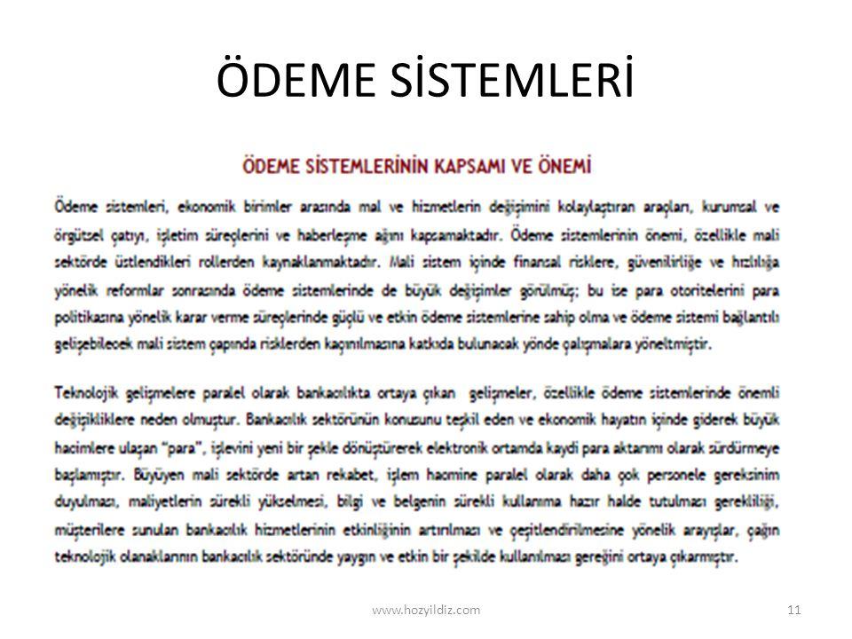 ÖDEME SİSTEMLERİ www.hozyildiz.com11