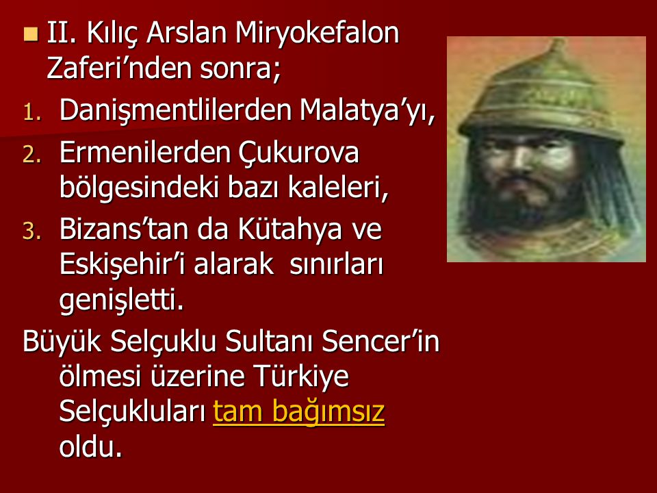 II.Kılıç Arslan Miryokefalon Zaferi'nden sonra; II.