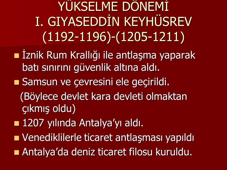 YÜKSELME DÖNEMİ I.