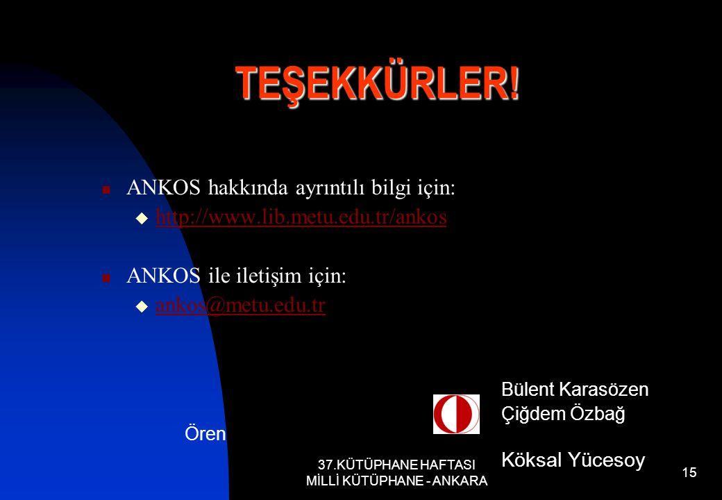 37.KÜTÜPHANE HAFTASI MİLLİ KÜTÜPHANE - ANKARA 15 TEŞEKKÜRLER.