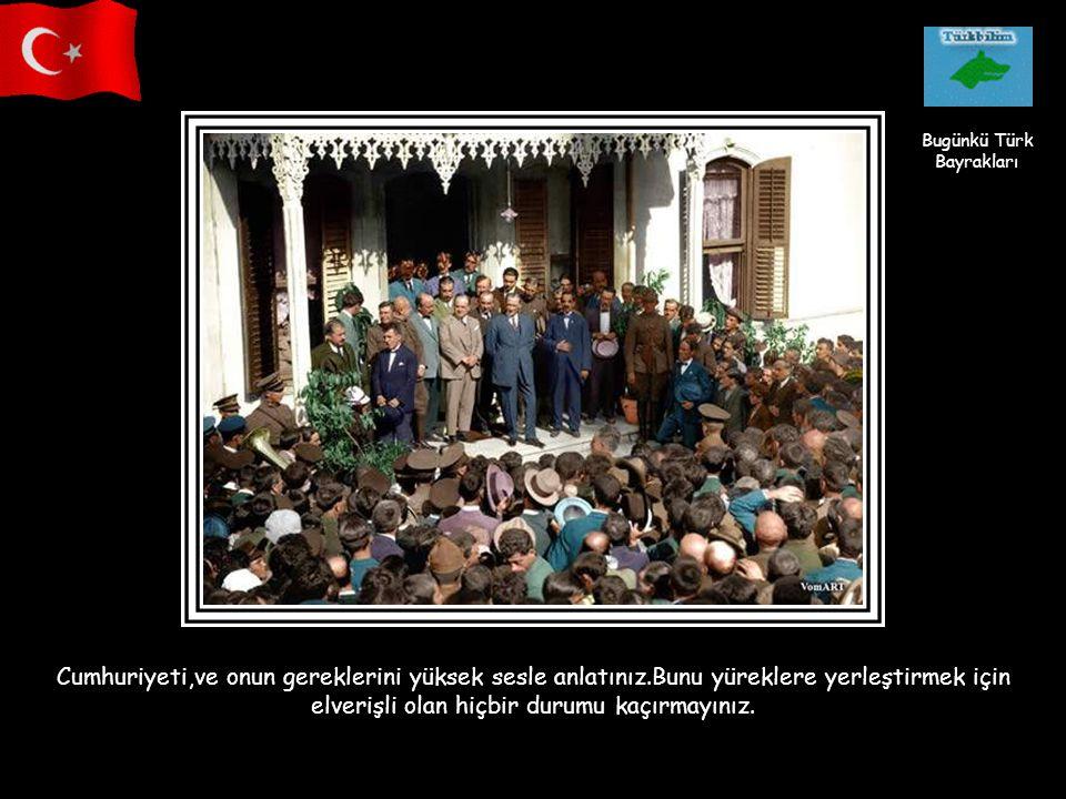Türk, esaret kabul etmeyen bir millettir. Türk milleti esir olmamıştır. Ben gerektiği zaman en büyük hediyem olmak üzere Türk milletine canımı vereceğ