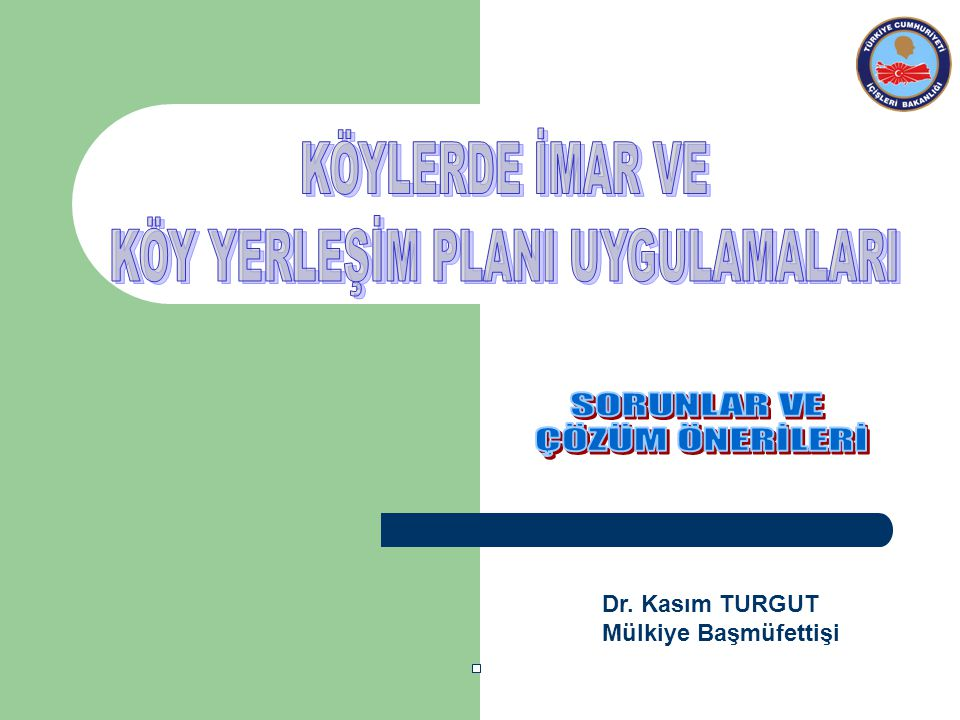 Dr. Kasım TURGUT Mülkiye Başmüfettişi