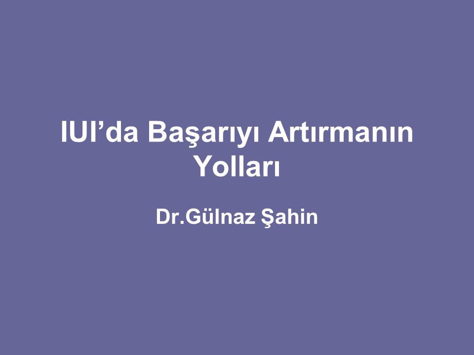 IUI'da Başarıyı Artırmanın Yolları Dr.Gülnaz Şahin