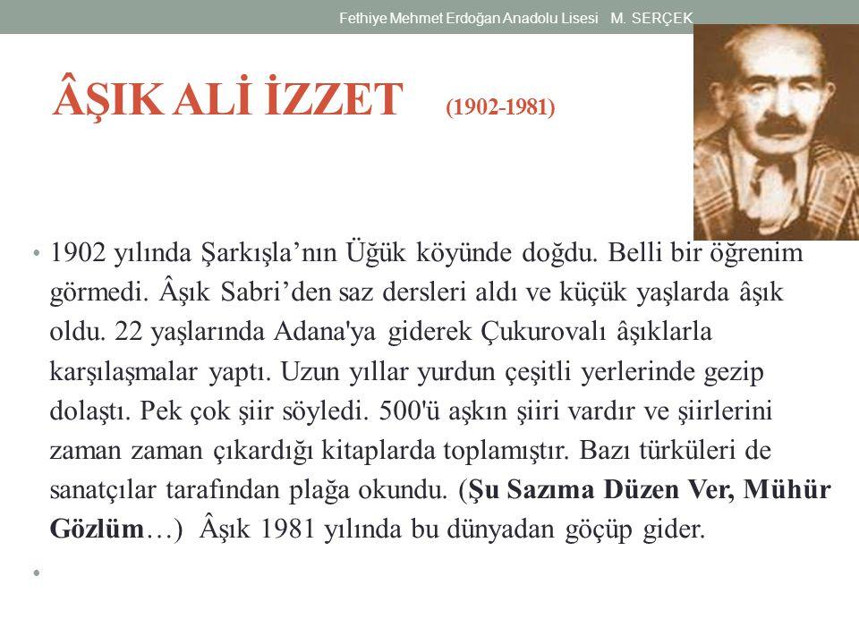 ÂŞIK ALİ İZZET (1902-1981) 1902 yılında Şarkışla'nın Üğük köyünde doğdu. Belli bir öğrenim görmedi. Âşık Sabri'den saz dersleri aldı ve küçük yaşlarda