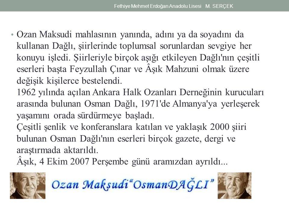 Ozan Maksudi mahlasının yanında, adını ya da soyadını da kullanan Dağlı, şiirlerinde toplumsal sorunlardan sevgiye her konuyu işledi. Şiirleriyle birç