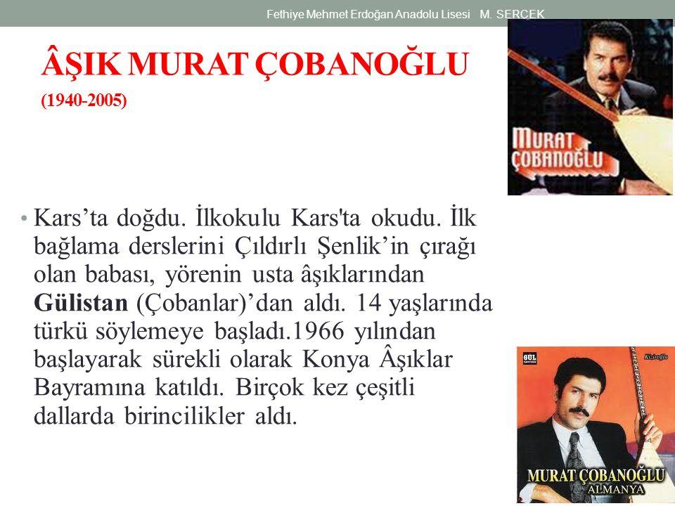 Türkiye'nin her yerinde bilinen, tanınan ozan, yıllarca radyo programları yaptı.