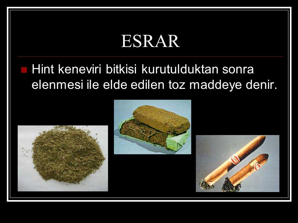 ESRAR Hint keneviri bitkisi kurutulduktan sonra elenmesi ile elde edilen toz maddeye denir.