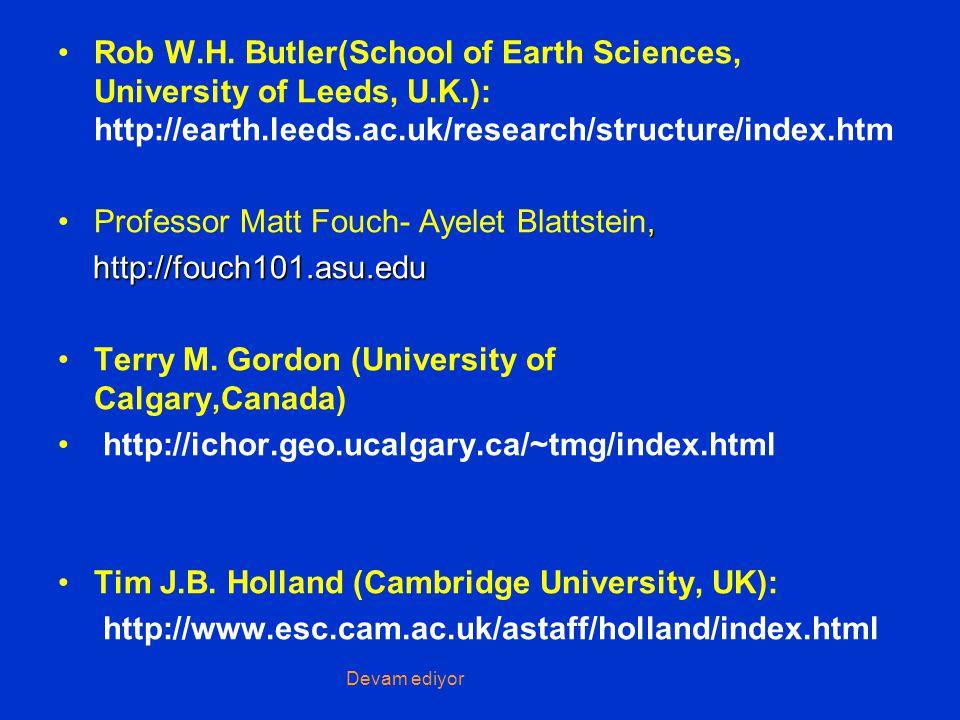 Rob W.H. Butler(School of Earth Sciences, University of Leeds, U.K.): http://earth.leeds.ac.uk/research/structure/index.htm,Professor Matt Fouch- Ayel