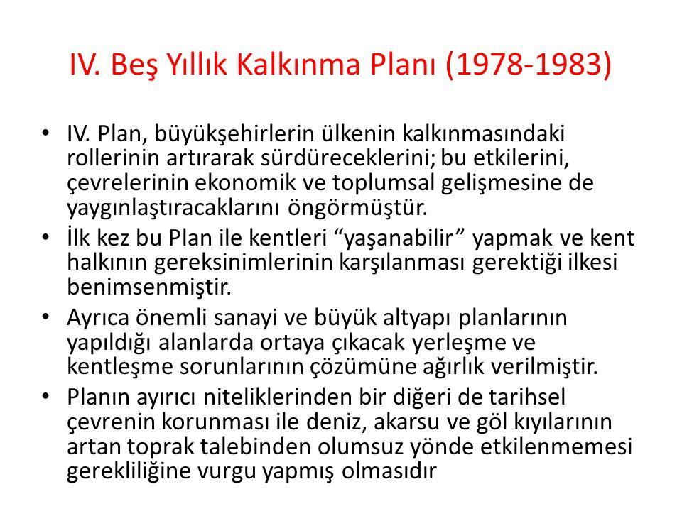 IV.Beş Yıllık Kalkınma Planı (1978-1983) IV.