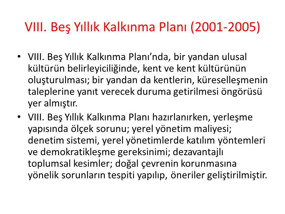 VIII.Beş Yıllık Kalkınma Planı (2001-2005) VIII.