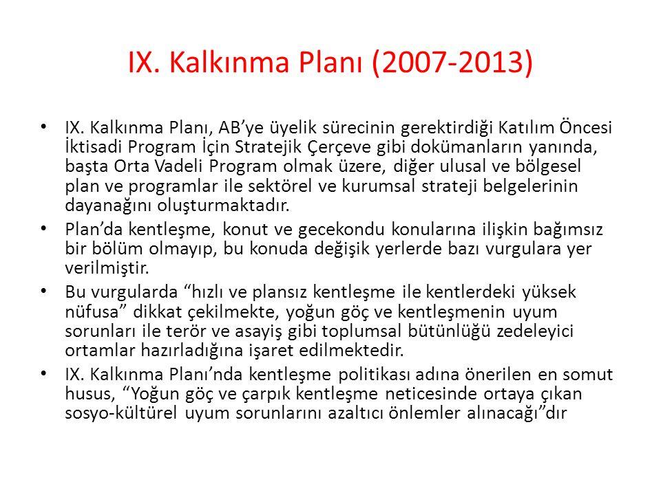 IX.Kalkınma Planı (2007-2013) IX.