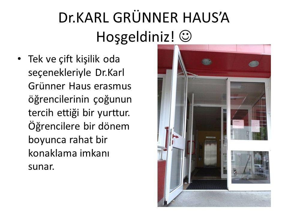 Dr.KARL GRÜNNER HAUS'A Hoşgeldiniz! Tek ve çift kişilik oda seçenekleriyle Dr.Karl Grünner Haus erasmus öğrencilerinin çoğunun tercih ettiği bir yurtt