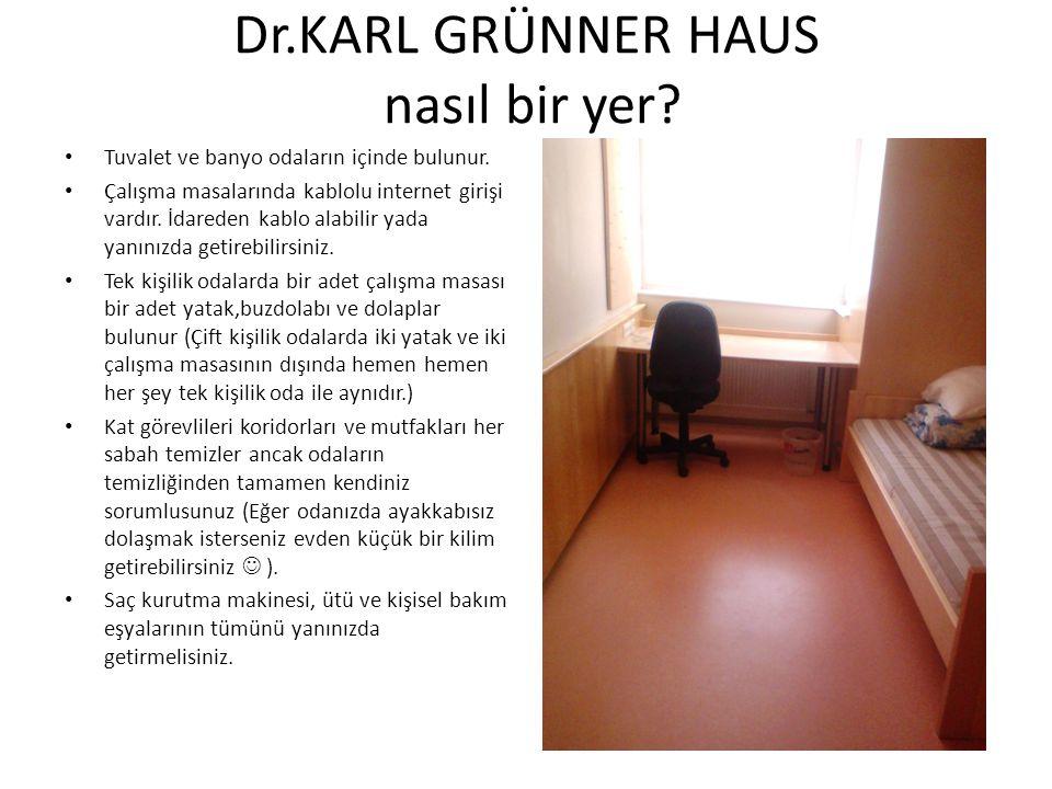 Dr.KARL GRÜNNER HAUS nasıl bir yer? Tuvalet ve banyo odaların içinde bulunur. Çalışma masalarında kablolu internet girişi vardır. İdareden kablo alabi