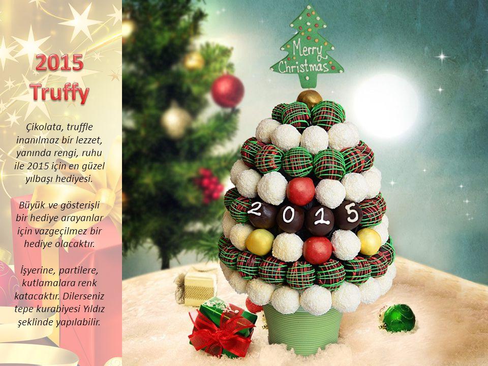Çikolata, truffle inanılmaz bir lezzet, yanında rengi, ruhu ile 2015 için en güzel yılbaşı hediyesi.