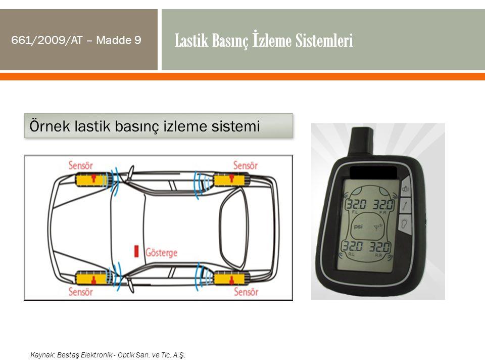 Kaynak: Bestaş Elektronik - Optik San. ve Tic. A.Ş. Örnek lastik basınç izleme sistemi