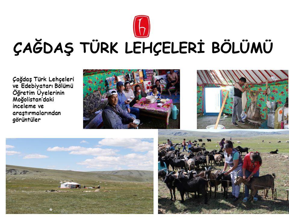 ÇAĞDAŞ TÜRK LEHÇELERİ BÖLÜMÜ Çağdaş Türk Lehçeleri ve Edebiyatarı Bölümü Öğretim Üyelerinin Moğolistan'daki inceleme ve araştırmalarından görüntüler