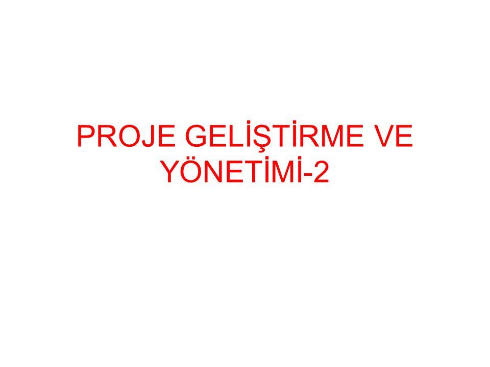 PROJE GELİŞTİRME VE YÖNETİMİ-2