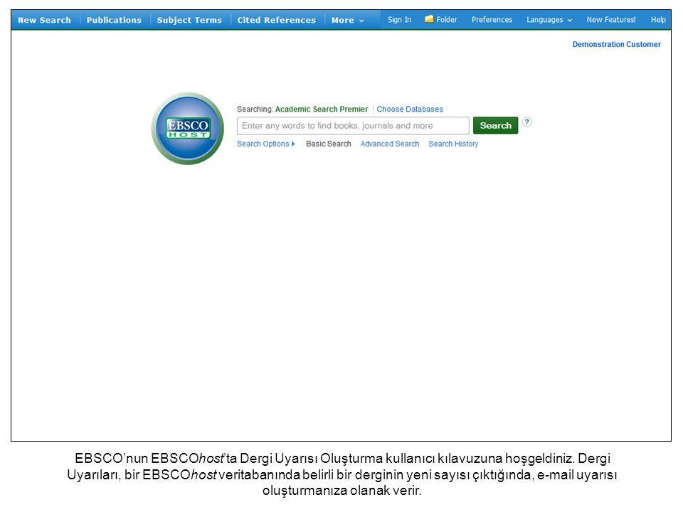EBSCO'nun EBSCOhost'ta Dergi Uyarısı Oluşturma kullanıcı kılavuzuna hoşgeldiniz.