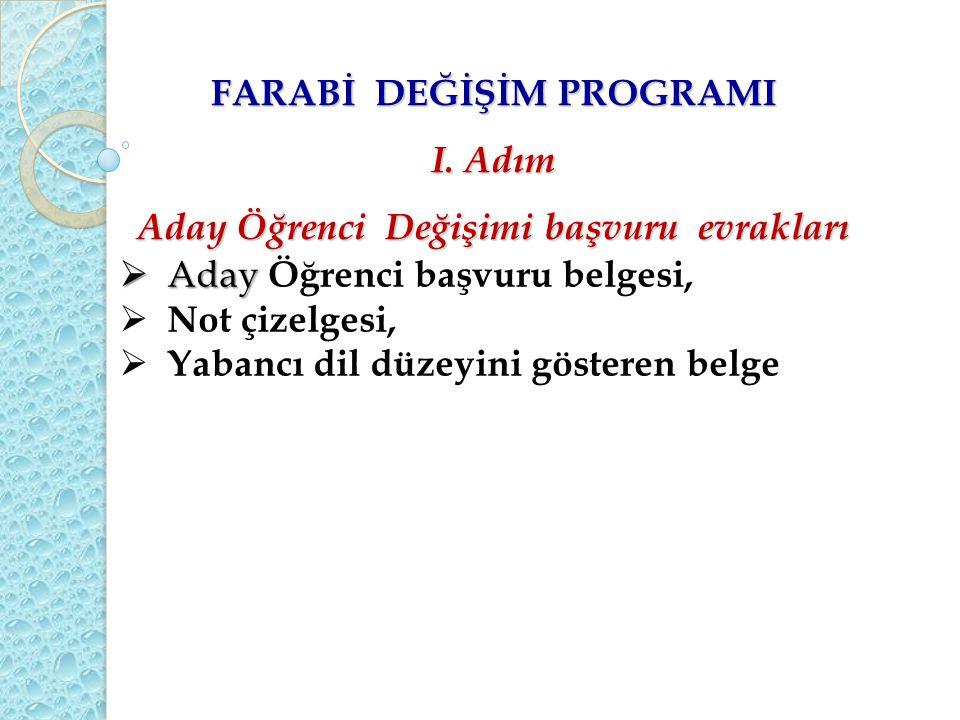 FARABİ DEĞİŞİM PROGRAMI I.