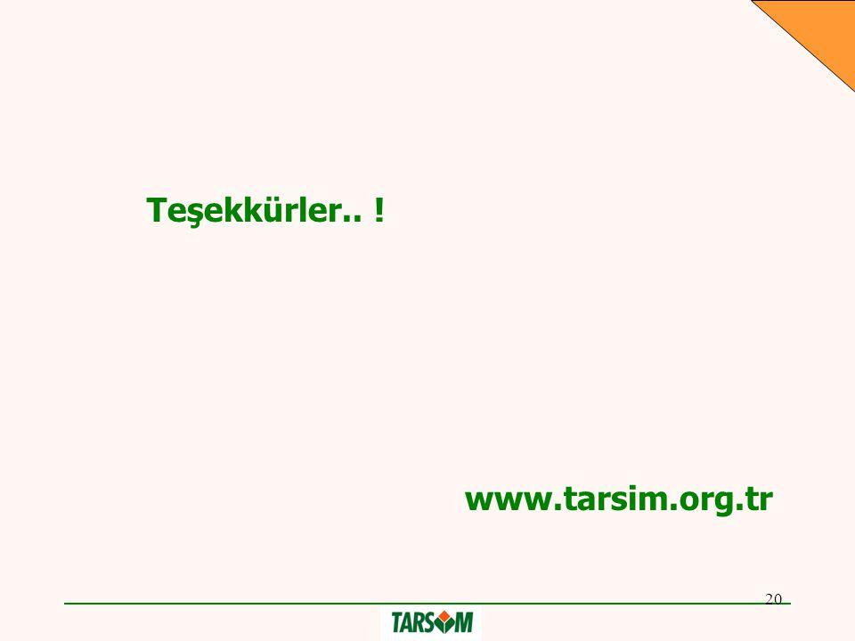 20 Teşekkürler.. ! www.tarsim.org.tr