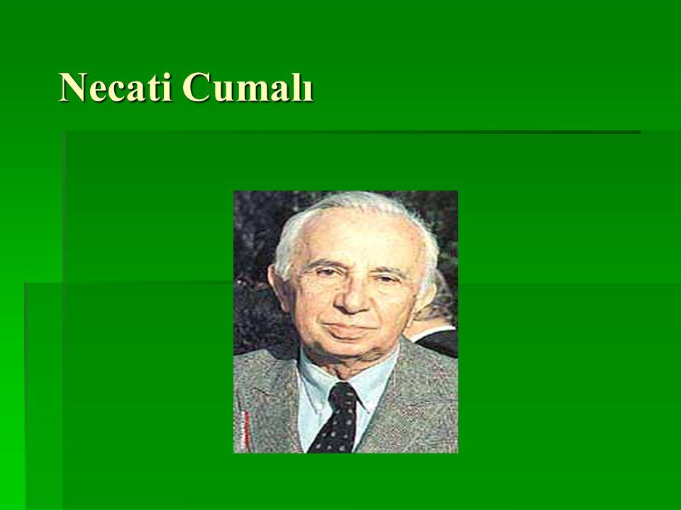 İşlenecek Konular  Necati Cumalı'nın Hayatı  Necati Cumalı'nın Edebi Hayatı  Necati Cumalı'nın eserleri  Necati Cumalı'nın en önemli romanlarından Tütün Zamanı nın incelenmesi  Serçe Kuşu şiiri