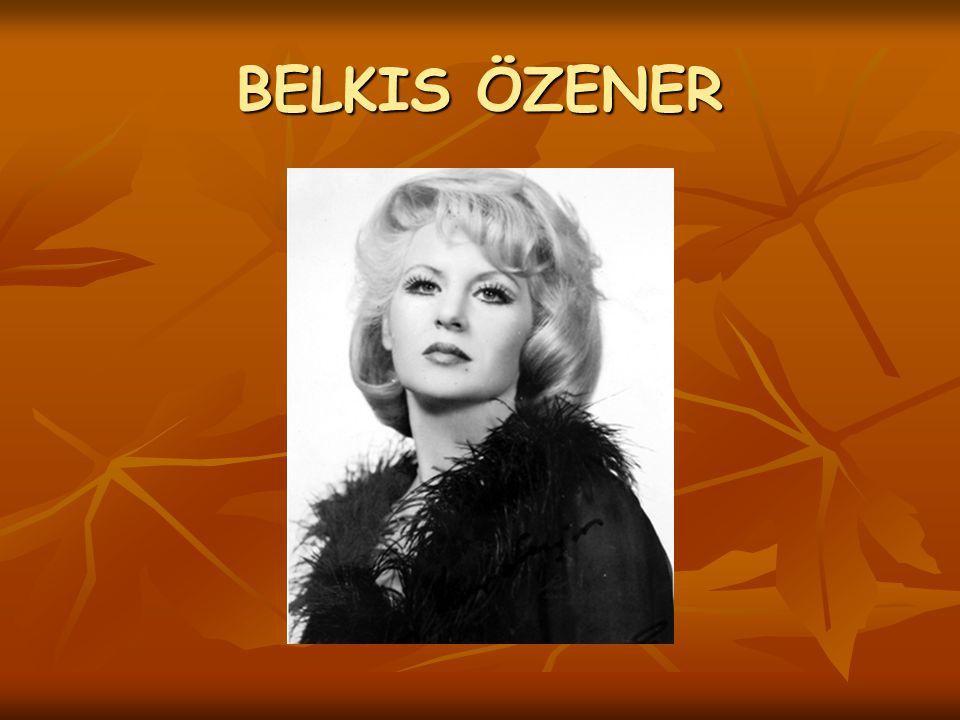 BELKIS ÖZENER