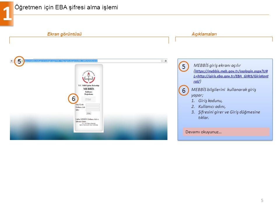 Öğretmen için EBA şifresi alma işlemi 1 5 MEBBİS giriş ekranı açılır ( https://mebbis.meb.gov.tr/ssologin.aspx?UR L=http://giris.eba.gov.tr/EBA_GIRIS/