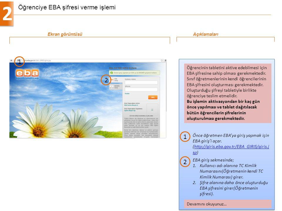 Öğrenciye EBA şifresi verme işlemi 2 7 Önce öğretmen EBA'ya giriş yapmak için EBA giriş'i açar. (http://giris.eba.gov.tr/EBA_GIRIS/giris.j sp)http://g