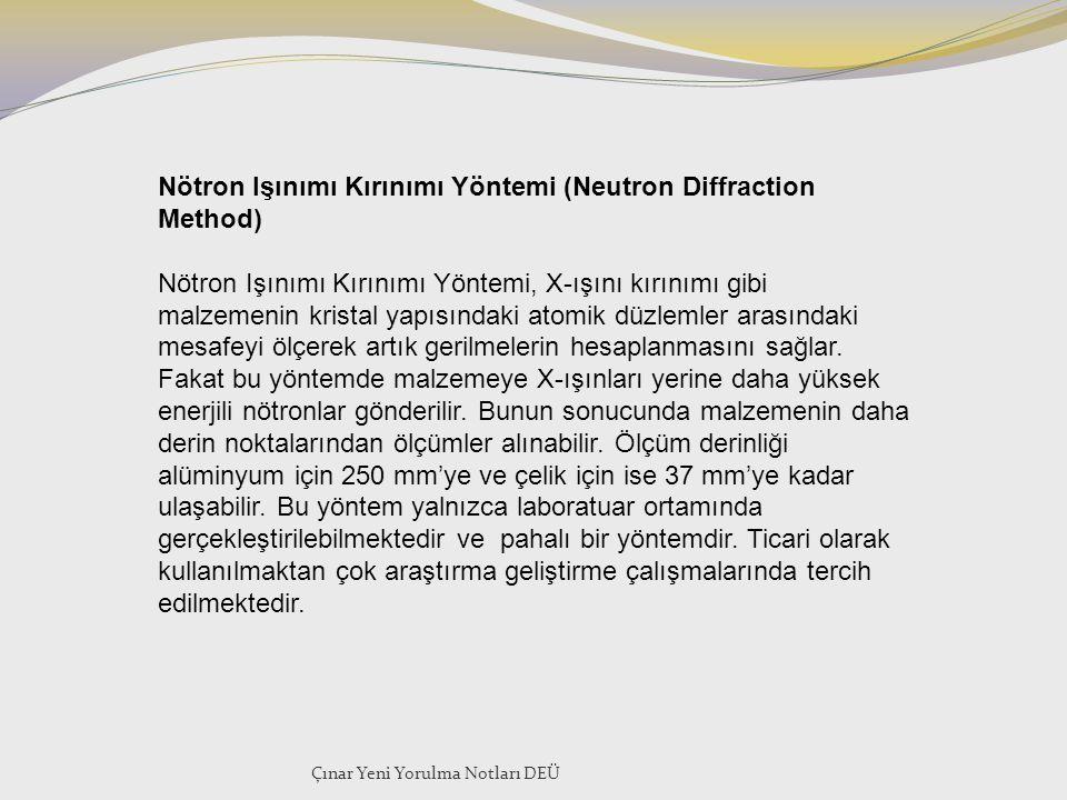Nötron Işınımı Kırınımı Yöntemi (Neutron Diffraction Method) Nötron Işınımı Kırınımı Yöntemi, X-ışını kırınımı gibi malzemenin kristal yapısındaki ato