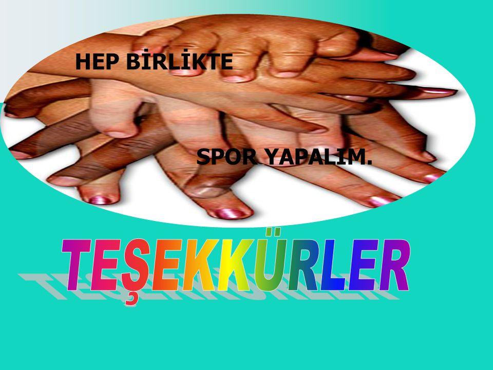 HEP BİRLİKTE SPOR YAPALIM.