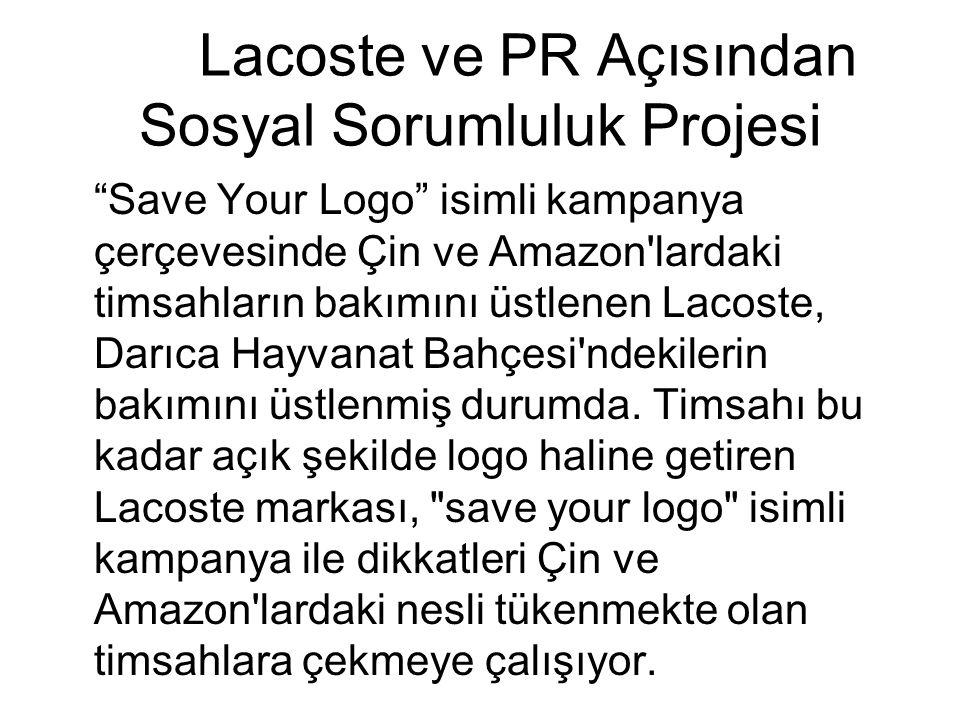 """Lacoste ve PR Açısından Sosyal Sorumluluk Projesi """"Save Your Logo"""" isimli kampanya çerçevesinde Çin ve Amazon'lardaki timsahların bakımını üstlenen La"""
