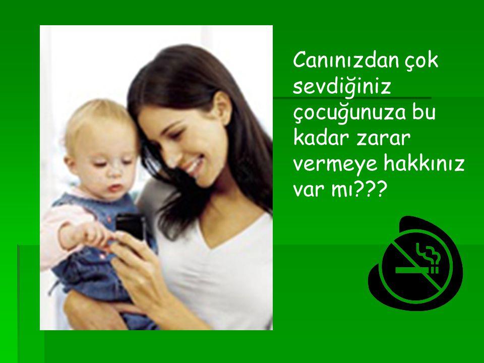Canınızdan çok sevdiğiniz çocuğunuza bu kadar zarar vermeye hakkınız var mı???