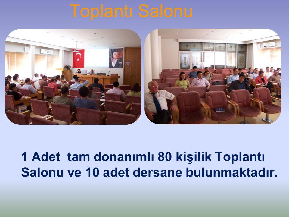 Toplantı Salonu 1 Adet tam donanımlı 80 kişilik Toplantı Salonu ve 10 adet dersane bulunmaktadır.