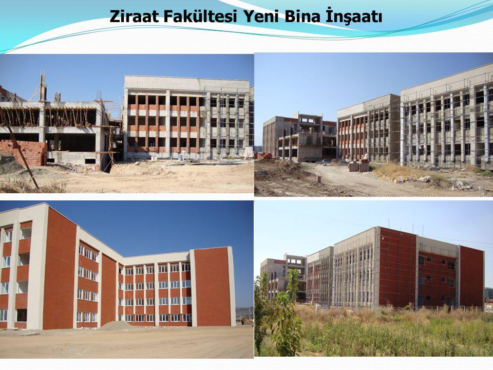 Ziraat Fakültesi Yeni Bina İnşaatı