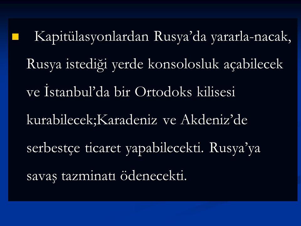 Küçük Kaynarca Antlaşması -1774 Küçük Kaynarca Antlaşması -1774 Bu antlaşmayla;Kırım Hanlığı bağımsız olacak,din işlerinde halife olan Osmanlı padişah
