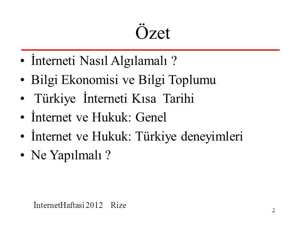 İnternetHaftasi 2012 Rize 2 Özet İnterneti Nasıl Algılamalı .