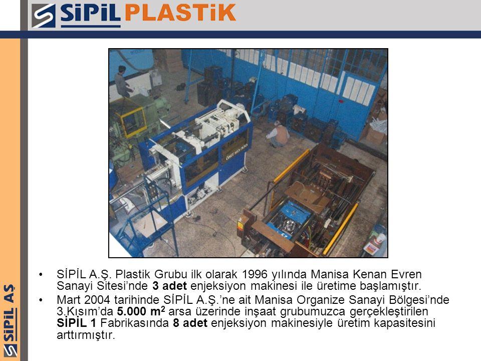 SİPİL A.Ş. Plastik Grubu ilk olarak 1996 yılında Manisa Kenan Evren Sanayi Sitesi'nde 3 adet enjeksiyon makinesi ile üretime başlamıştır. Mart 2004 ta