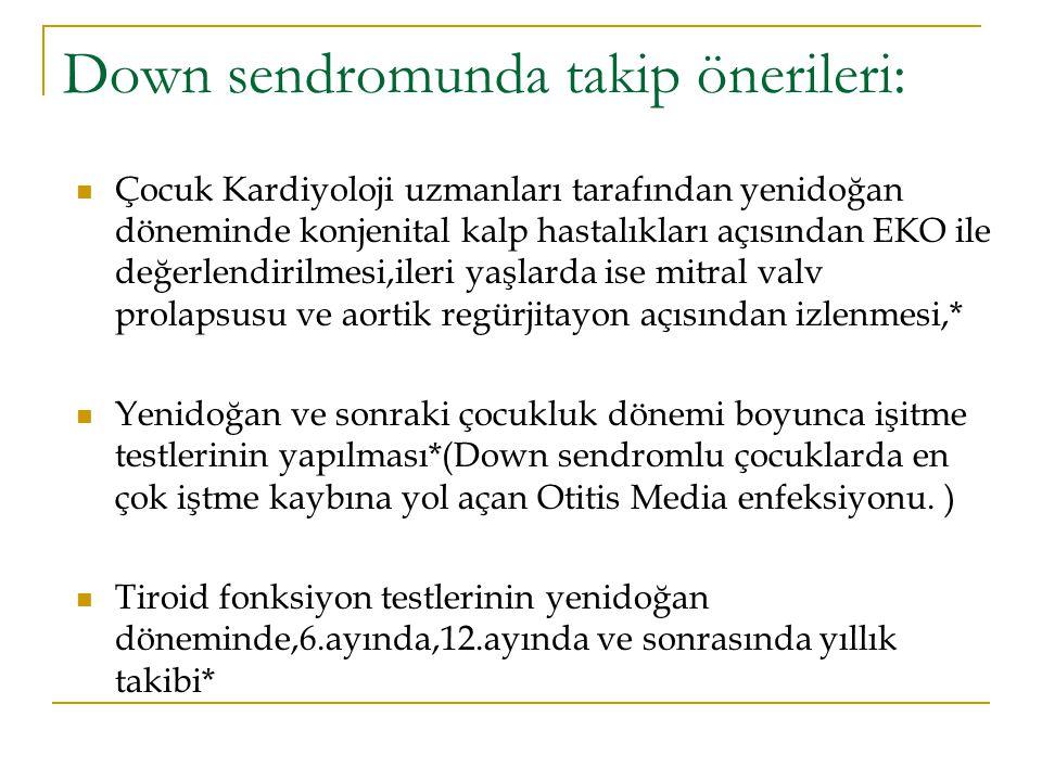 Down sendromunda takip önerileri: Çocuk Kardiyoloji uzmanları tarafından yenidoğan döneminde konjenital kalp hastalıkları açısından EKO ile değerlendi