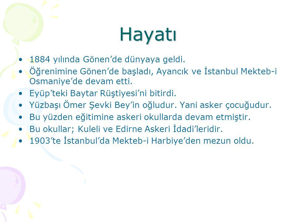Hayatı(devamı)  İzmir Zabitan ve Efrat Mektebi'nde bir süre öğretmenlik yaptı.