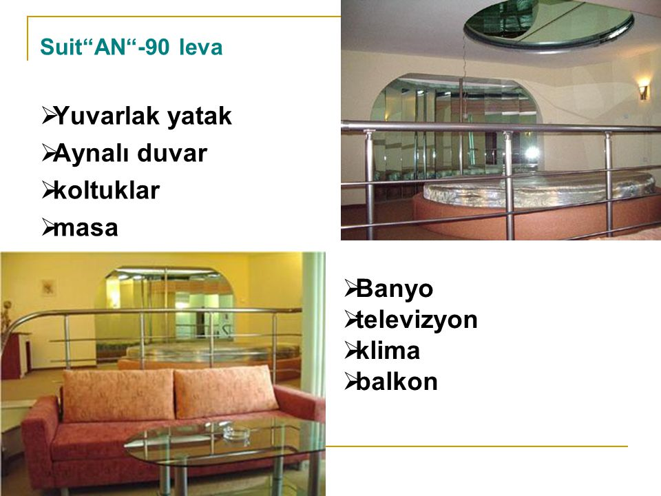 Suit AN -90 leva YYuvarlak yatak AAynalı duvar kkoltuklar mmasa  Banyo  televizyon  klima  balkon