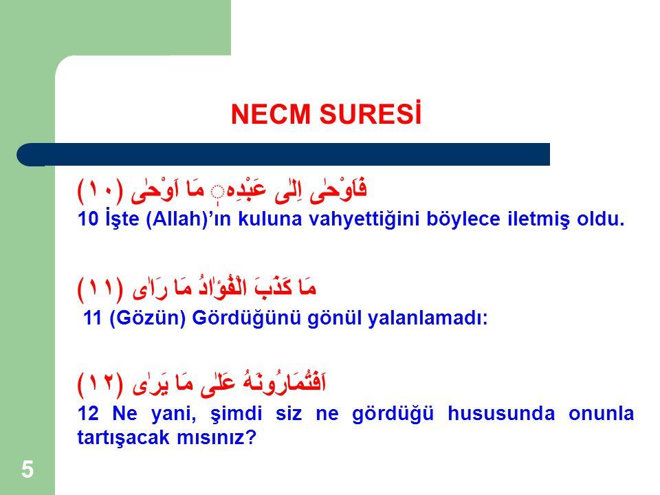 36 Rahman ve Rahim Olan Allah'ın Adıyla NECM SURESİ