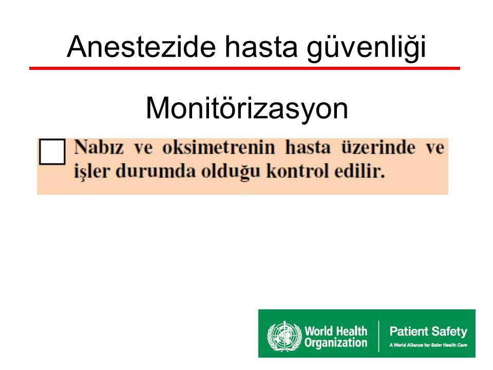 Anestezide hasta güvenliği Monitörizasyon