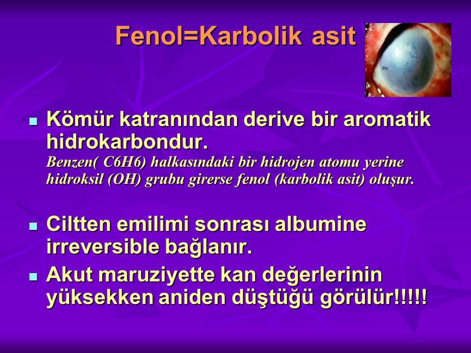 Fenol=Karbolik asit Kömür katranından derive bir aromatik hidrokarbondur.