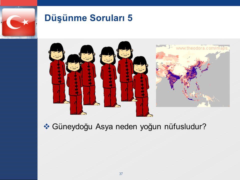 LOGO 37 Düşünme Soruları 5  Güneydoğu Asya neden yoğun nüfusludur?