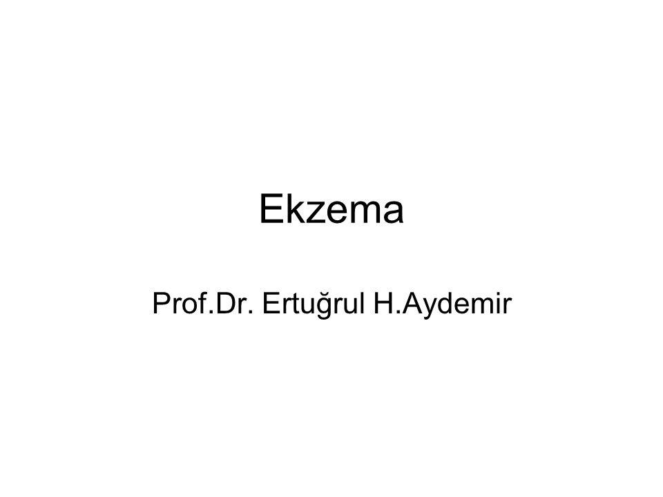 Ekzema=Dermatit Kaşıntılı, enflamatuar hastalıklar grubu Enfeksiyonlar, enfestasyonlar, ürtiker bu grubun dışında Değişik nedenlere bağlı olabilir En Sık: -Allerjik Kontakt Dermatit -İrritan Kontakt Dermatit