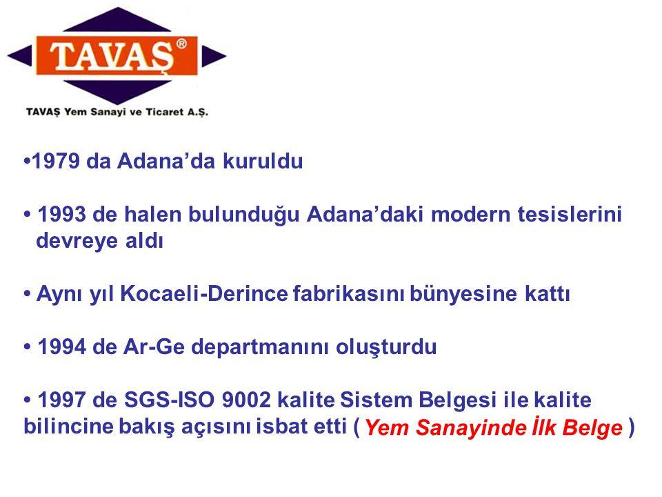 1979 da Adana'da kuruldu 1993 de halen bulunduğu Adana'daki modern tesislerini devreye aldı Aynı yıl Kocaeli-Derince fabrikasını bünyesine kattı 1994