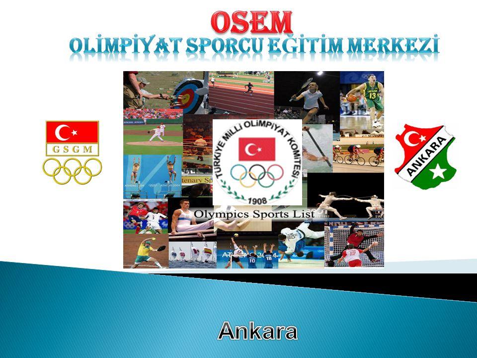 Olimpiyat Sporcu Eğitim Merkezi (OSEM) üst düzey ve alt yapı performans sporuna dönük olarak olimpik spor dallarında sporcuların eğitimine çok yönlü olarak hizmet vermeyi amaçlamaktadır.
