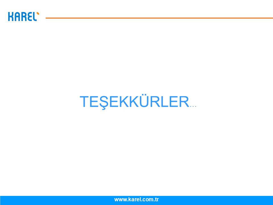 2012-04 TEŞEKKÜRLER … www.karel.com.tr