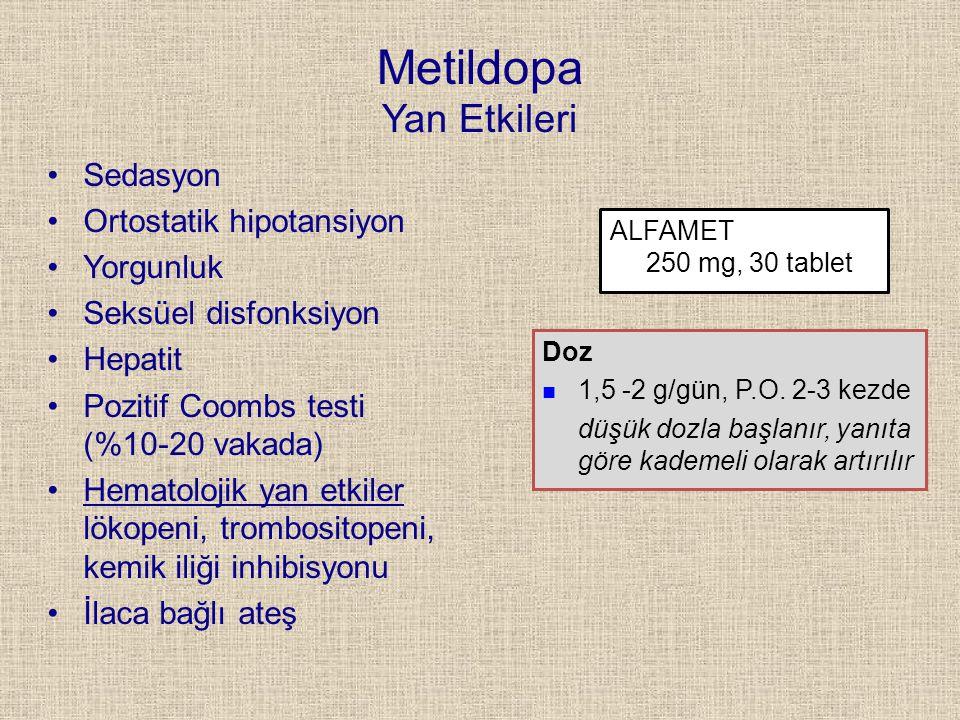 Metildopa Yan Etkileri Sedasyon Ortostatik hipotansiyon Yorgunluk Seksüel disfonksiyon Hepatit Pozitif Coombs testi (%10-20 vakada) Hematolojik yan et