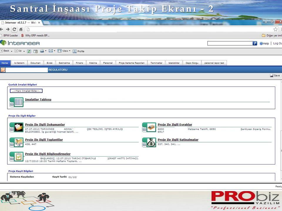Santral İnşaası Proje Takip Ekranı - 2